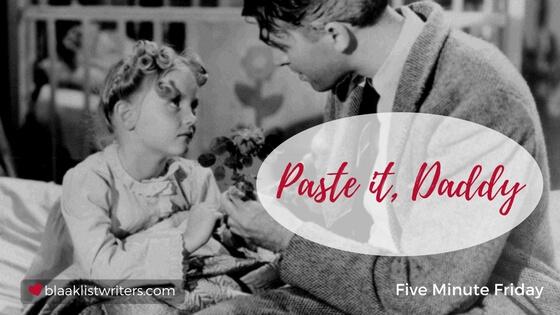 """Faith says, """"Paste it, Daddy"""""""