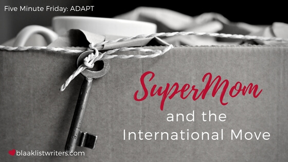 SuperMom and the International Move