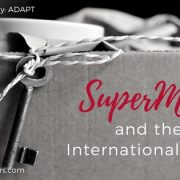 SuperMom to the International Family